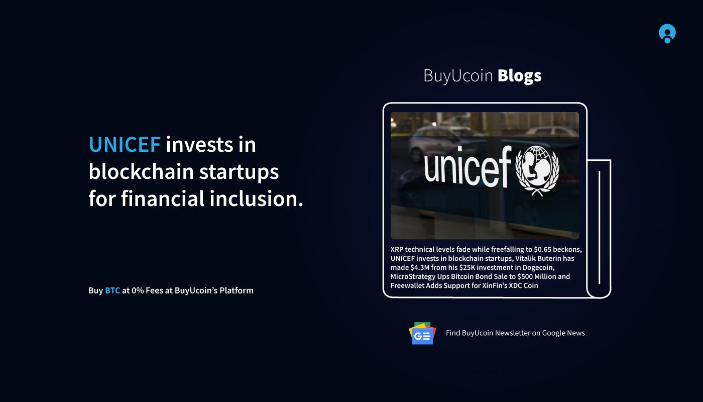 UNICEF invests in blockchain